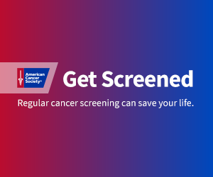 Red to Blue background ACS Logo Get Screened in big letters Regular cancer screening can save your life in smaller letters.